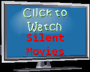 Click Here to watch Silent Movies